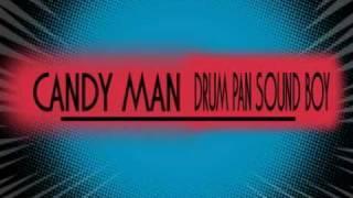 Candy Man   Drum Pan Sound Boy