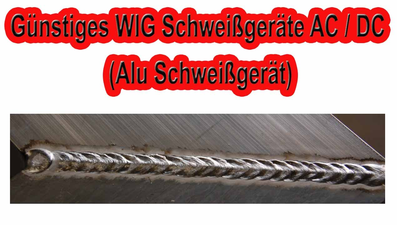 g nstiges wig schwei ger te ac dc alu schwei ger t youtube. Black Bedroom Furniture Sets. Home Design Ideas