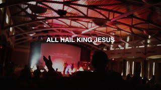 ALL HAIL KING JESUS | PASTOR PHIL JOHNSON