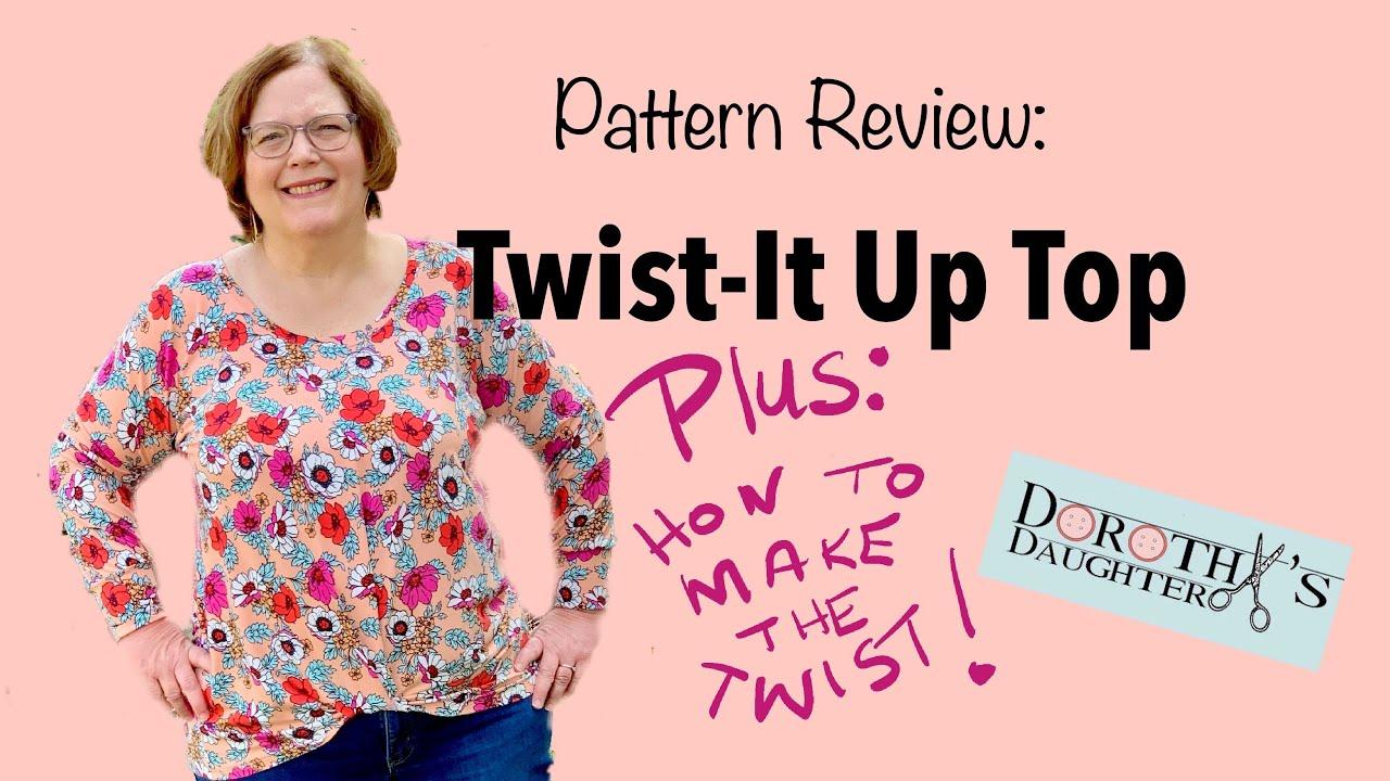 Twist it Up Pattern Review - Ellie & Mac