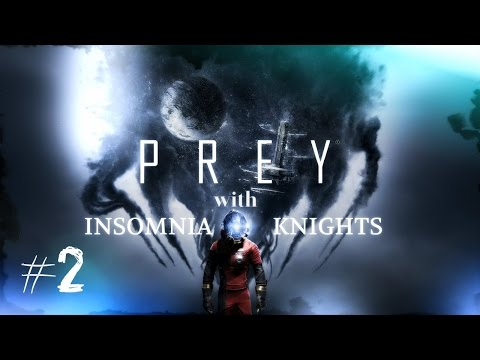 Let's Play Prey - Part 2 - My Robot Best Friends. Blind Nightmare Difficulty.