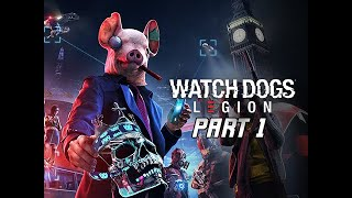 Watch Dogs Legion Walkthrough Part 1 - London