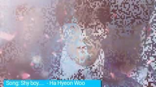 Shy boy - Ha Hyeon Woo ( huyền thoại biển xanh ost)