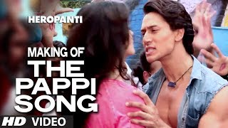 Download Video Making of The Pappi Song | Heropanti | Tiger Shroff, Kriti Sanon | Manj Feat: Raftaar MP3 3GP MP4