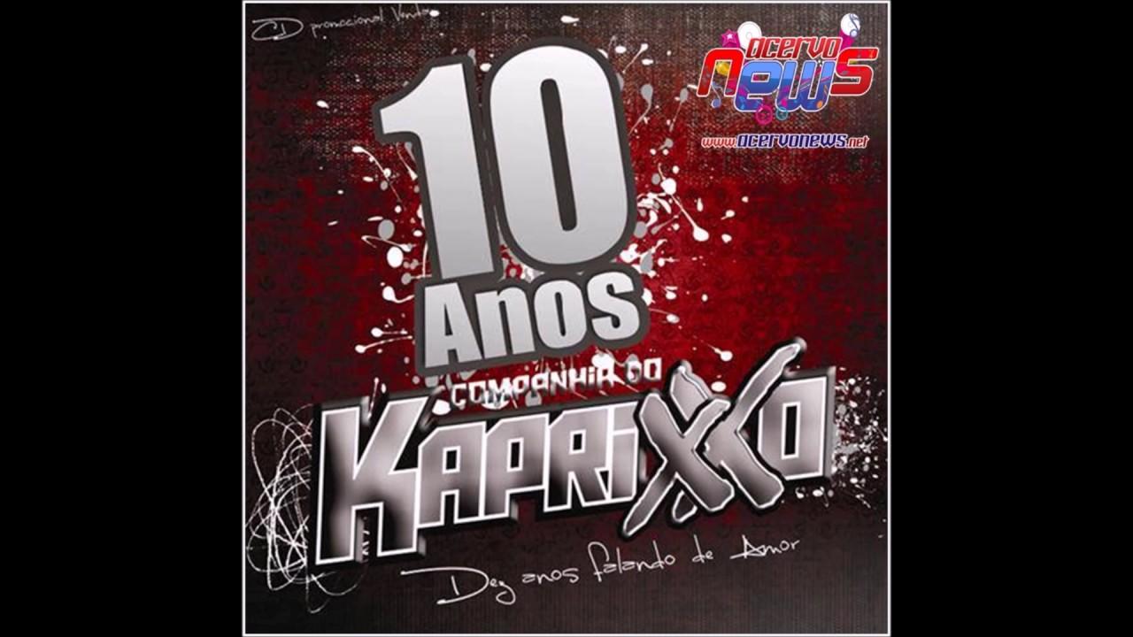 2013 CD COMPANHIA DO BAIXAR KAPRIXO