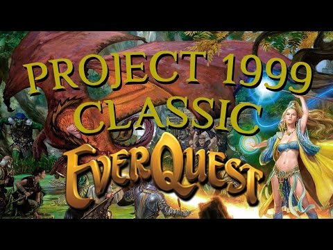 EverQuest Project 1999 – Experience The Magic Of Classic EverQuest