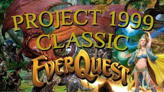 EverQuest Project 1999 - Experience The Magic Of Classic EverQuest