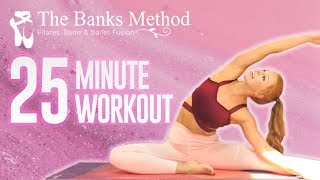 Total Body BURN ? 25 Minute Workout, Pilates, Barre, Fitness Exercises, Sculpt, Tone and Burn Fat!