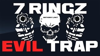 808 Trap Beat - EVIL Trap Beat | Dark Trap Instrumental - 7 Ringz (Prod. By Anthony Limit)