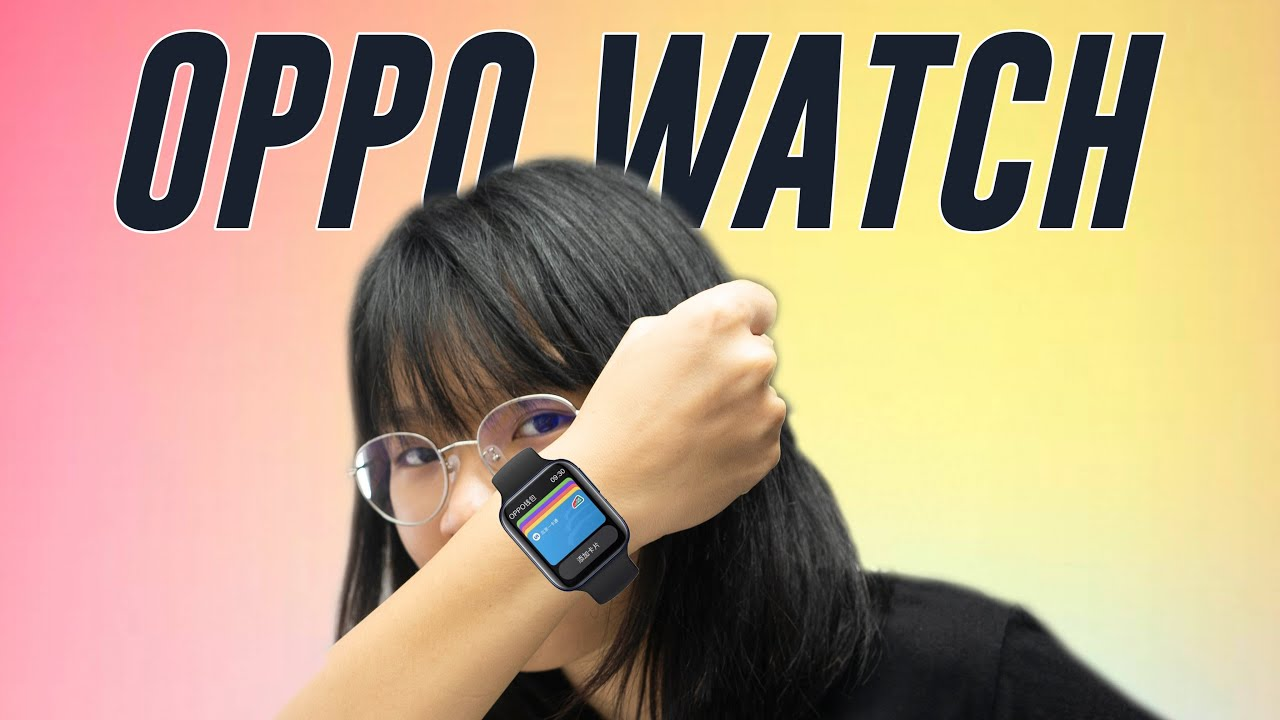 The Android Apple Watch? Oppo Watch | ICYMI #288 thumbnail