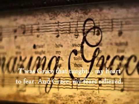 Amazing Grace by Celtic Woman with Lyrics
