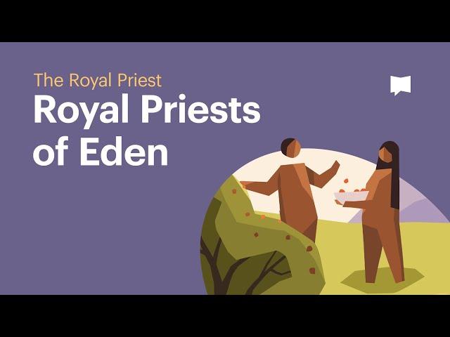 Royal Priests of Eden