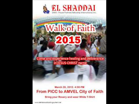SATURDAY WALK OF FAITH FAMILY APPOINTMENT with EL SHADDAI - 28/03/15