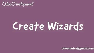 Create a Wizard and Call it in Button Click Odoo