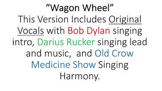 "Wagon Wheel ""Rock Me Mama"" with Bob Dylan, Darius Rucker and Old Crow Medicine Show, all together."