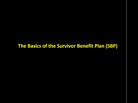 Episode 0006 - The Basics of the Survivor Benefit Plan (SBP)