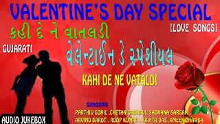 KAHI DE NE VATALDI - Love Songs (Audio Jukebox) || Valentines Day Special - T-Series Gujarati