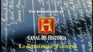 La Revolución Francesa - History Channel - Parte I/III