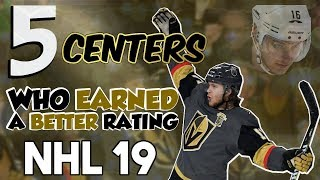5 CENTERS who EARNED a BETTER rating for NHL 19