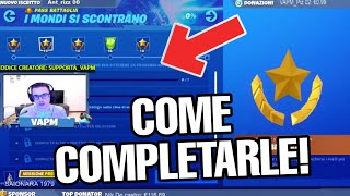 SFIDE THE WORLDS ARE BATTLE BATTLE SEASON 10 - GUIDE TO HOW TO COMPLETE (FORTNITE)