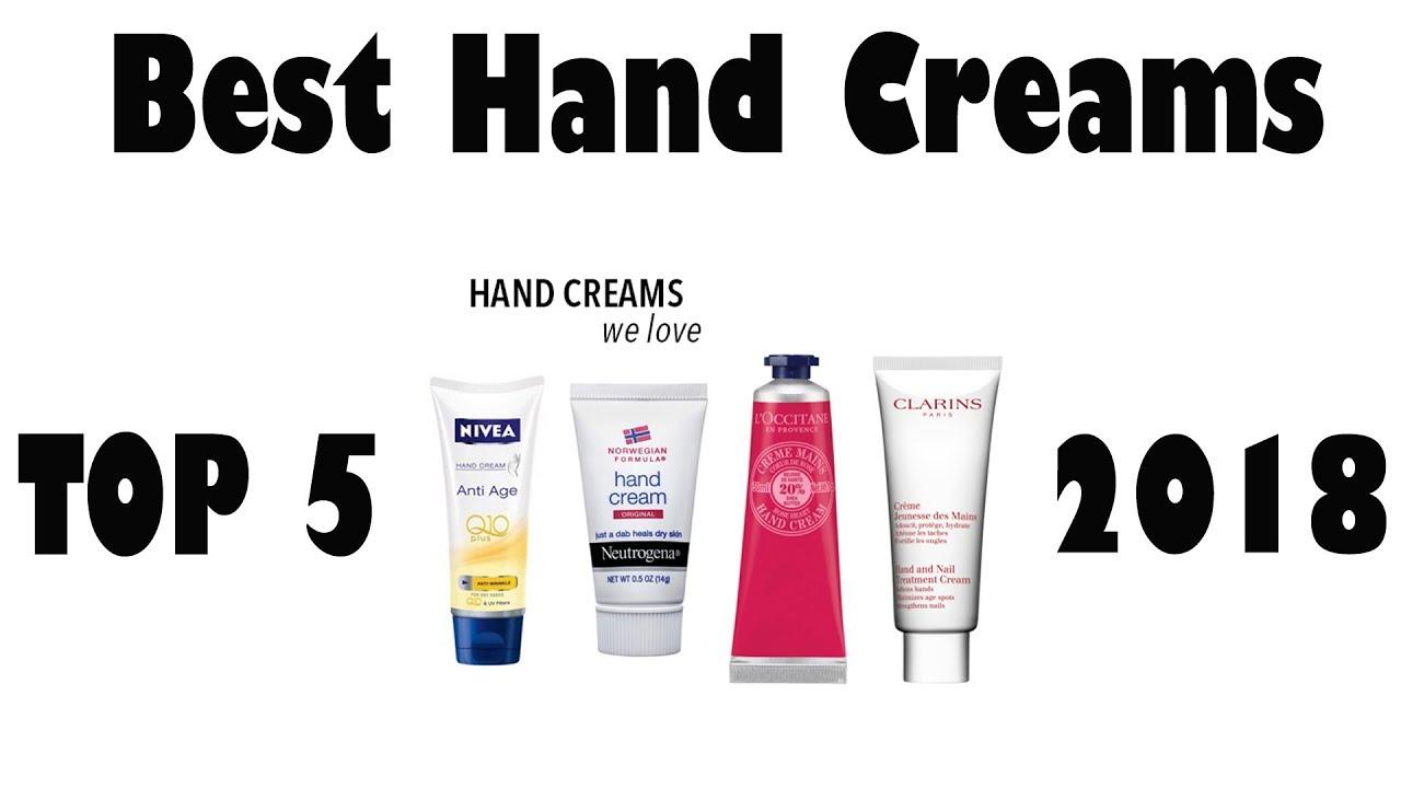 Top 5 Best Hand Creams 2018 Youtube