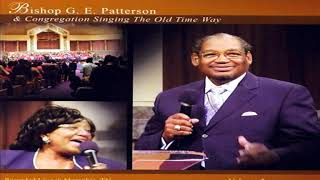 """Altar Call Medley - Bishop G.E. Patterson & Congregation, """"Singing the Old Time Way, Vol. 2"""""""