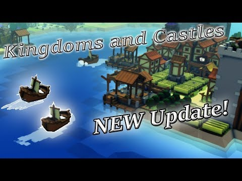 Kingdoms and castles Gameplay - Part 4 - Boats! Merchants! Trading!