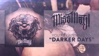 Watch Miss May I Darker Days video