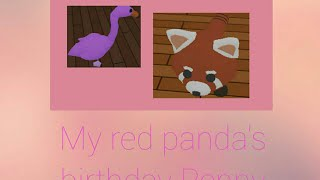 It Was Penny, My Red Panda's Birthday [ Adopt Me - Roblox] ♡