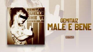 GEMITAIZ - 04 - MALE E BENE