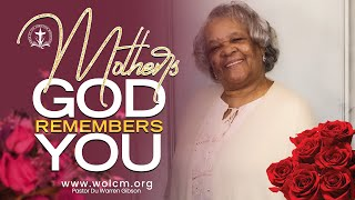 Mothers, God Remembers You