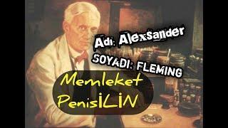 Alexander Fleming  -  Memleket: PenisİLİN