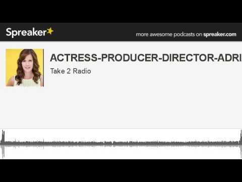 ACTRESS-PRODUCER-DIRECTOR-ADRIA TENNOR (made with Spreaker)