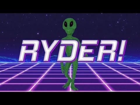 HAPPY BIRTHDAY RYDER! - ALIEN REMIX