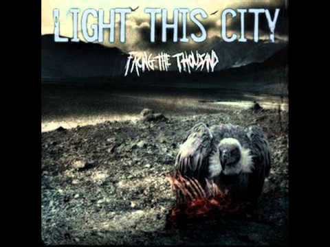 Light This City - The Unwelcome Savior (+ lyrics)