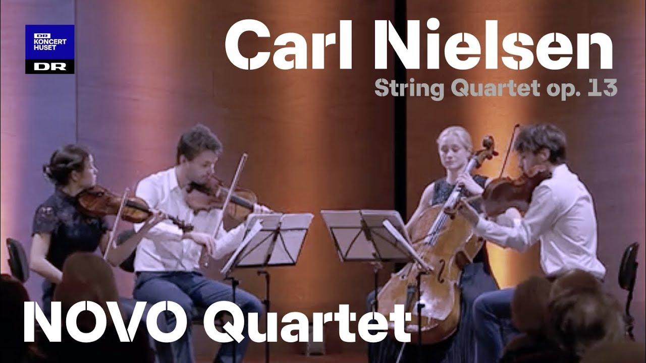 NOVO Quartet // Carl Nielsen: String Quartet op. 13