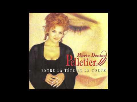 MarieDenise Pelletier  07 Entre la tête et le coeur