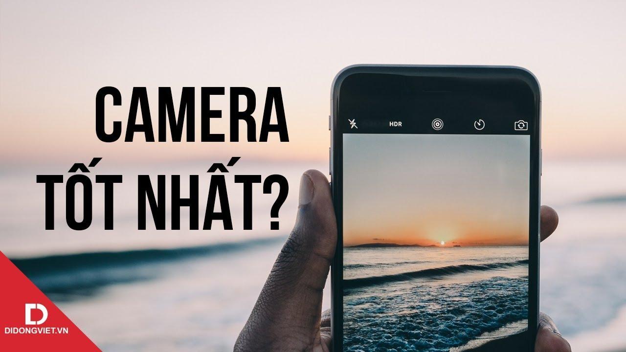 Top 5 smartphone chụp ảnh đẹp nhất thế giới
