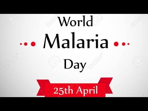 Malaria Day l 25 April 2019