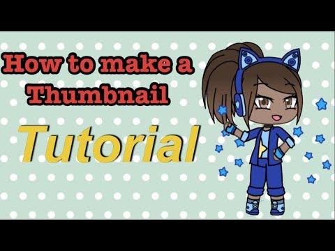 How to make a Thumbnail // Gacha Life Tutorial