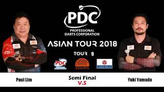 2018 PDC Asian Tour 9 Taipei Semifinal One: Yuki Yamada vs Paul Lim