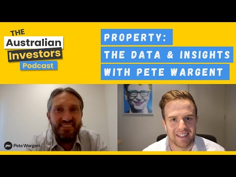 Property: the data & insights with Pete Wargent | The Australian Investors Podcast | Rask