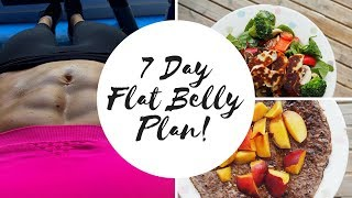 7 DAY FLAT BELLY HEALTHY EATING MEAL PLAN!