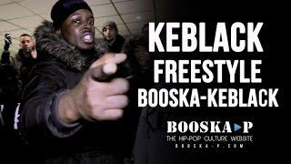 Keblack Freestyle Booska-Keblack