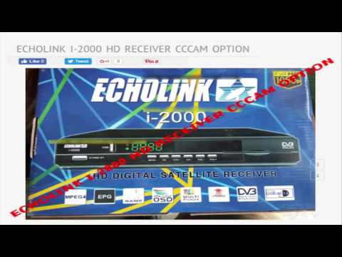 ECHOLINK I 2000 HD RECEIVER CCCAM OPTION - YouTube