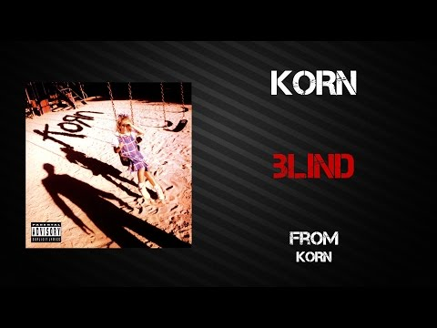 Korn - Blind [Lyrics Video]