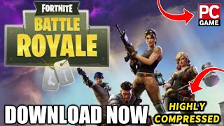 How To Download & Install Fortnite PC Game Highly Compressed | Hindi | For Free