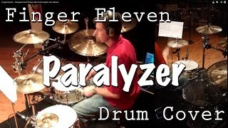 Finger Eleven - Paralyzer Drum Cover with Crush Acrylic and Saluda