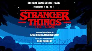 STRANGER THINGS THE GAME - Official Soundtrack - Full - HD / HQ