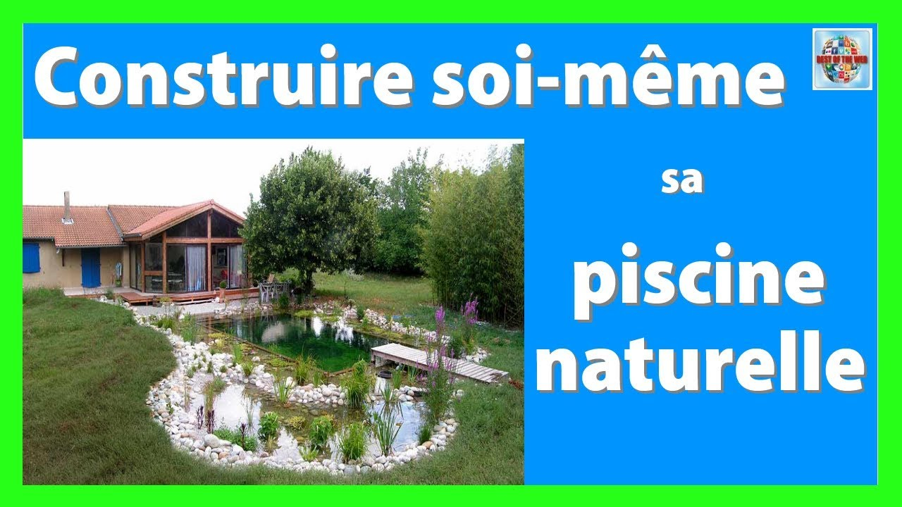 Comment Faire Une Piscine Soi Meme comment construire sa piscine naturelle soi meme – pause fun